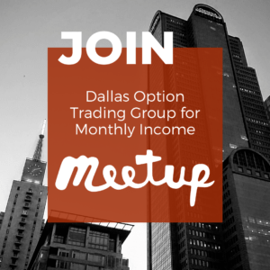 Join the Dallas Option Trading Group for Monthly Income Meetup