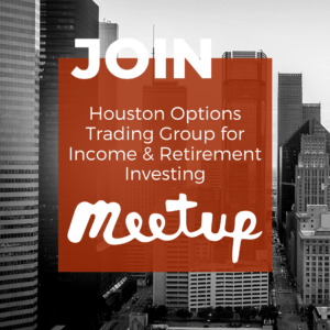 Join the Houston Options Trading Group for Income & Retirement Investing Meetup