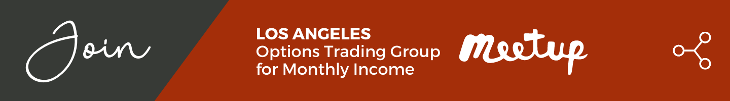 Join the Los Angeles Options Trading Group for Monthly Income Meetup