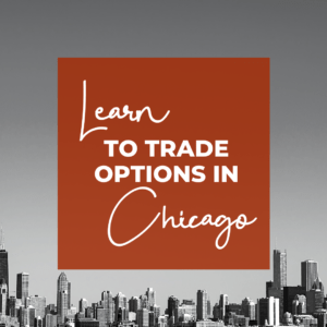 Learn to make monthly income in our options trading chapters. Check us out in Chicago!