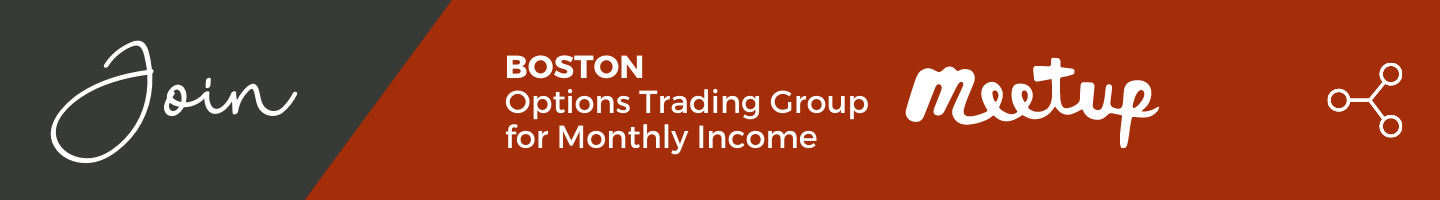 Join the Boston Options Trading Group for Monthly Income Meetup