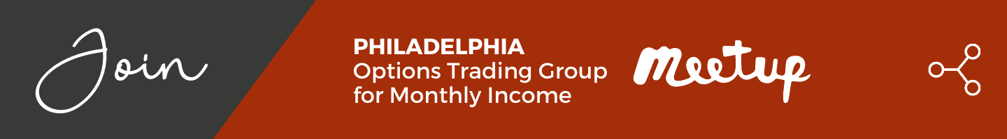 Join the Philadelphia Options Trading Group for Monthly Income Meetup