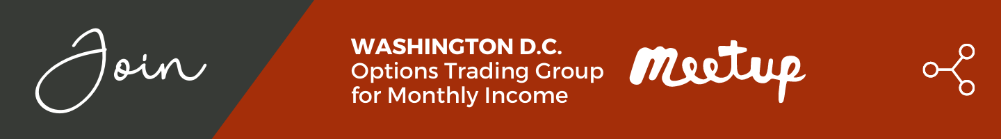 Join the Washington D.C. Options Trading Group for Monthly Income Meetup